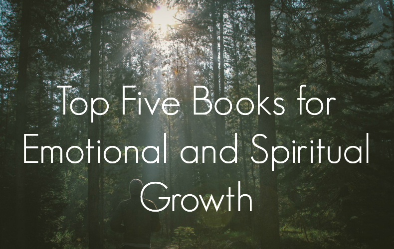 Top Five Books For Emotional and Spiritual Growth We Are Wildness Featured