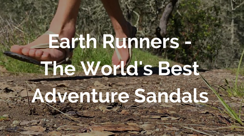 866466623aad7 Earth Runners - The World's Best Adventure Sandals - We Are Wildness